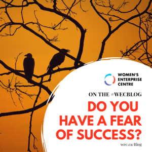 Do You Have a Fear of Success?