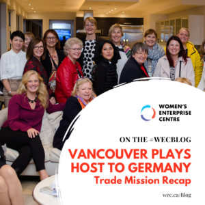 Blog post - Vancouver Plays Host to Germany: Trade Mission Recap