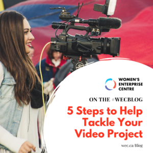 5 Steps to Help Tackle Your Video Project